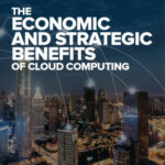 The Economic and Strategic Benefit Of Cloud Computing